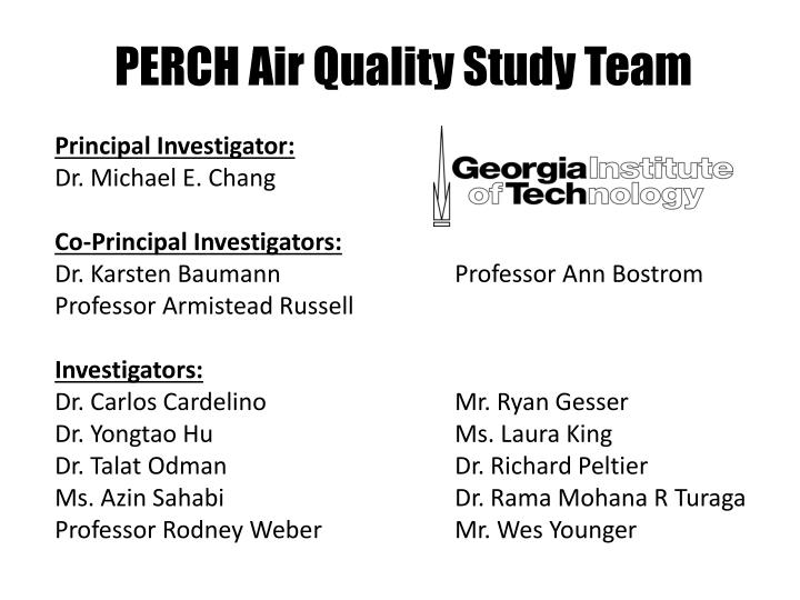 PERCH Air Quality Study Team