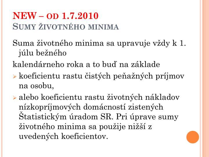NEW – od 1.7.2010