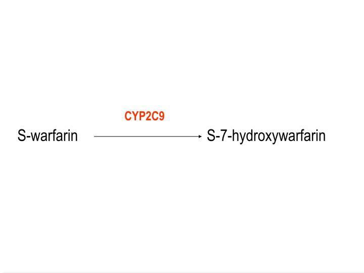 S-warfarin                                S-7-hydroxywarfarin