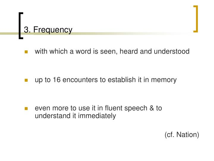 3. Frequency