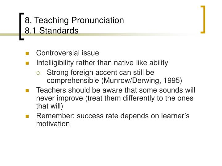 8. Teaching Pronunciation