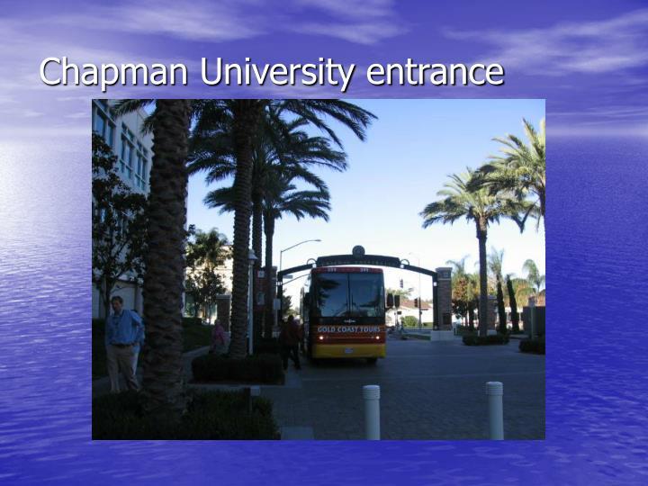 Chapman University entrance