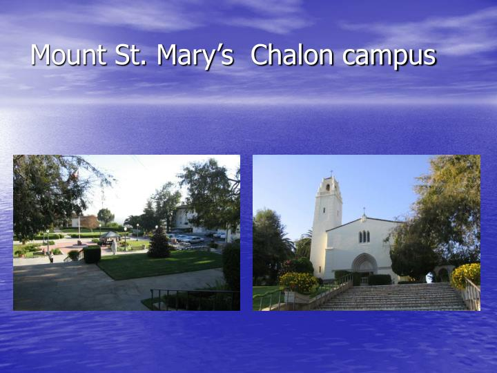 Mount St. Mary's  Chalon campus