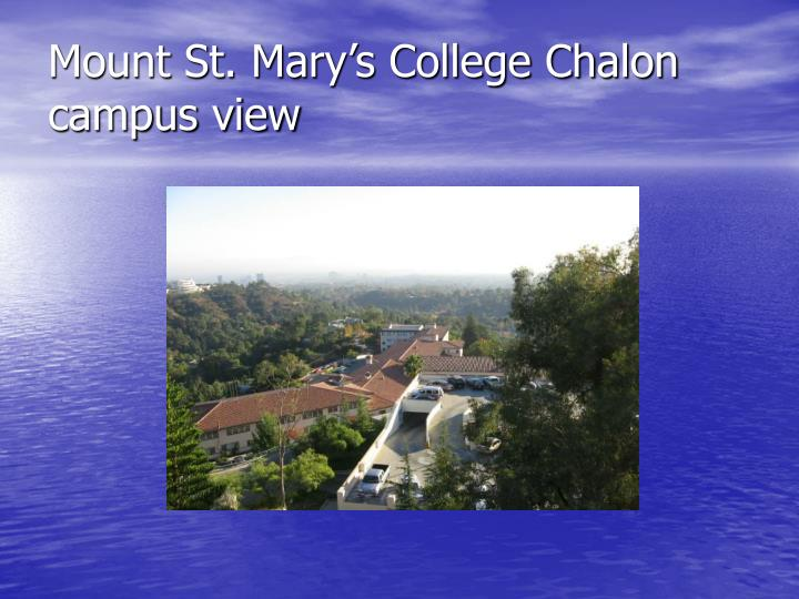 Mount St. Mary's College Chalon campus view