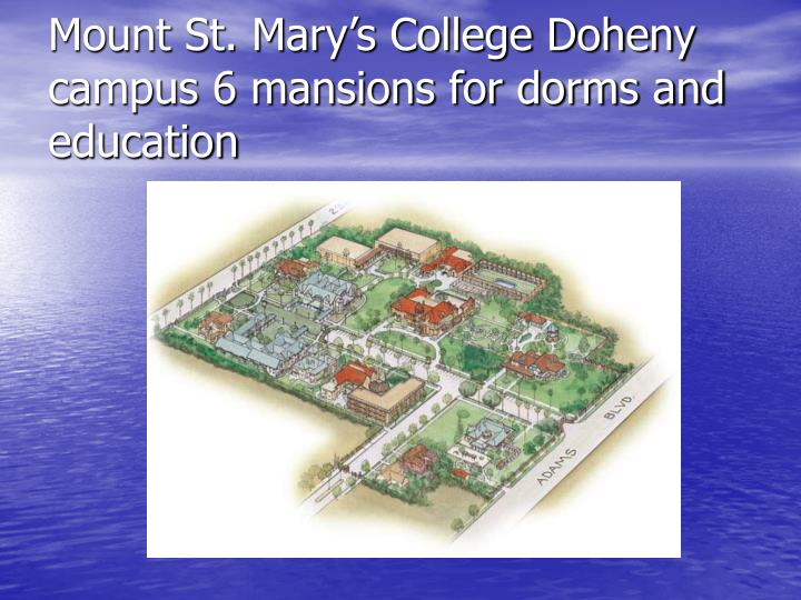 Mount St. Mary's College Doheny campus 6 mansions for dorms and education