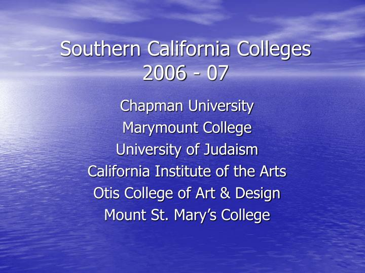 Southern california colleges 2006 07