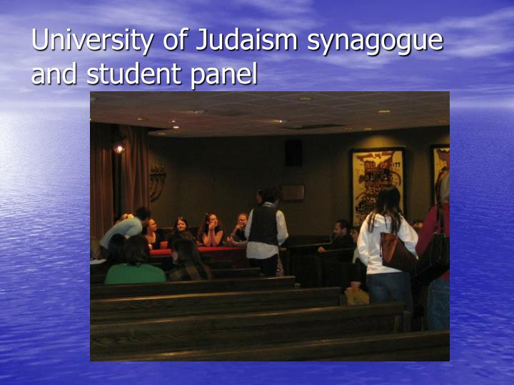 University of Judaism synagogue and student panel