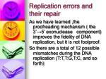 replication errors and their repair