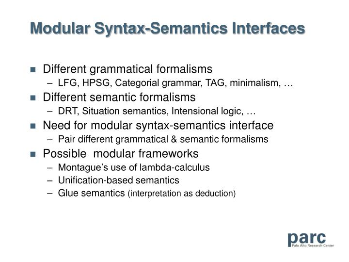 Modular Syntax-Semantics Interfaces