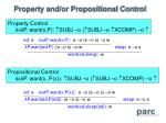 property and or propositional control
