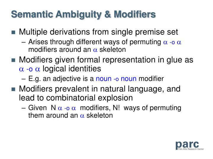 Semantic Ambiguity & Modifiers