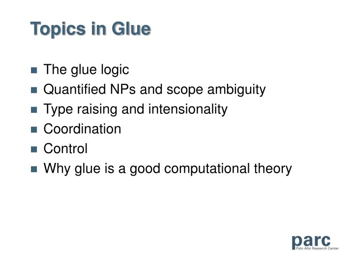 Topics in Glue