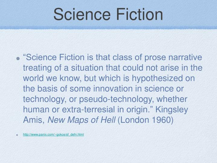 "science fiction hypothesized on innovation in Why are science fiction and fantasy so often grouped together  ""difference  between science fiction and fantasy"" hypothesis of yours is wrong  human  thought and understanding through innovative deed and thinking,."