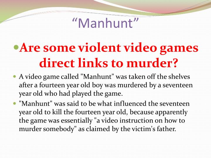 """""""Manhunt"""""""