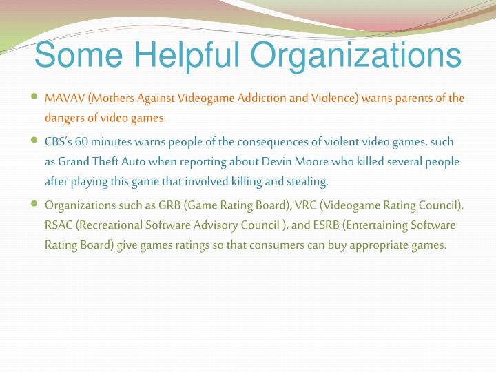 Some Helpful Organizations