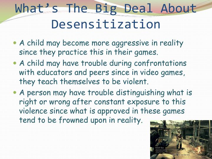 What's The Big Deal About Desensitization