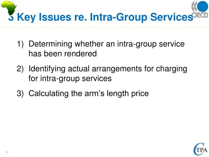 3 Key Issues re. Intra-Group Services