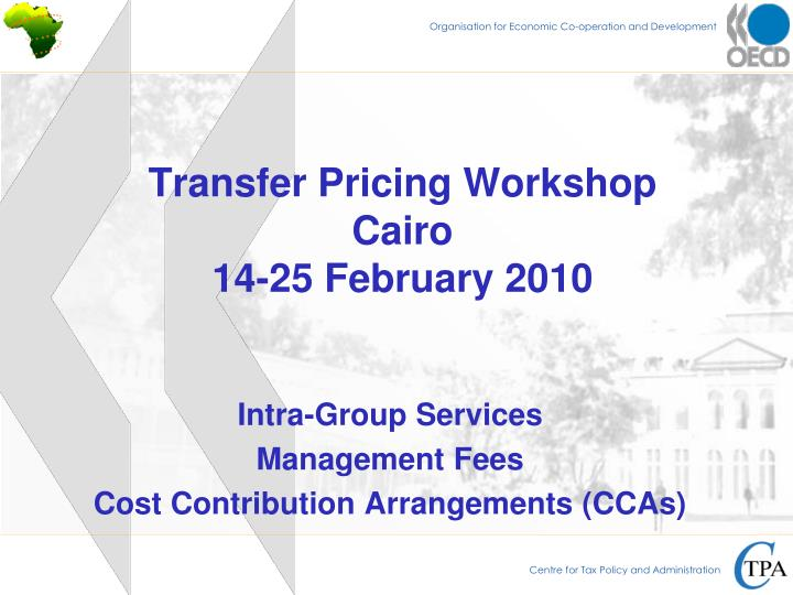 Transfer pricing workshop cairo 14 25 february 2010
