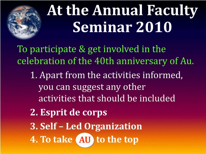 At the Annual Faculty Seminar 2010