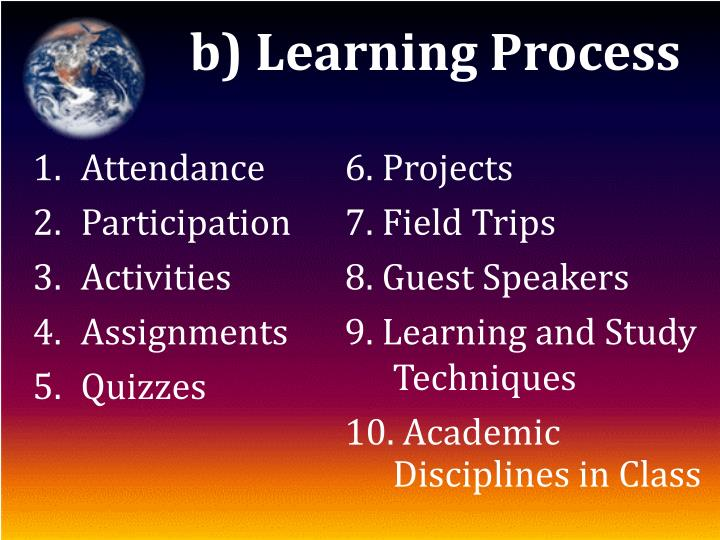 b) Learning Process
