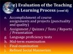 e evaluation of the teaching learning process cont d