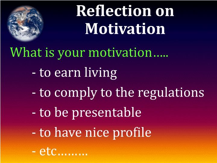 Reflection on Motivation