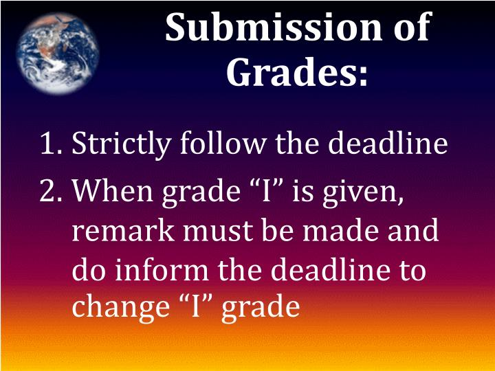 Submission of Grades: