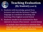 teaching evaluation by student cont d