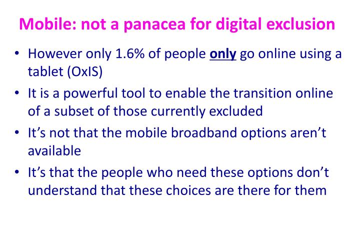Mobile: not a panacea for digital exclusion