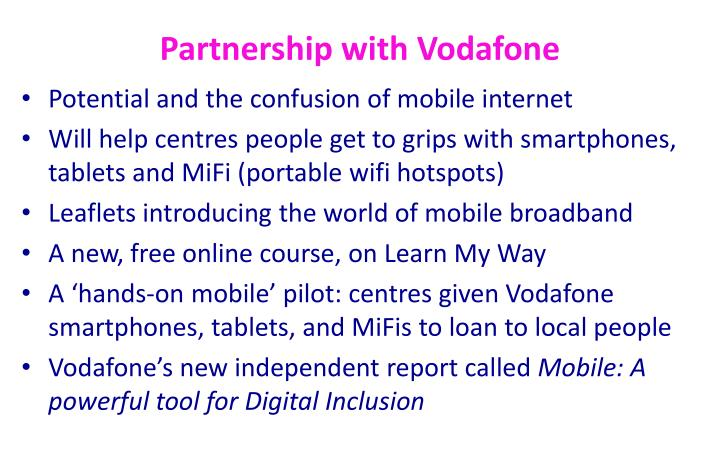 Partnership with Vodafone