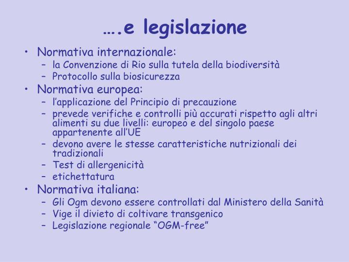 ….e legislazione