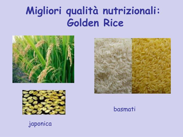 Migliori qualità nutrizionali:
