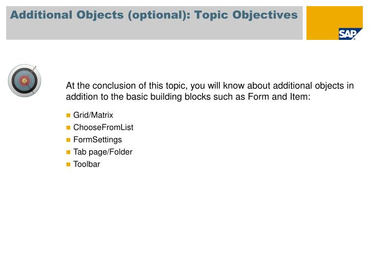 Additional Objects (optional): Topic Objectives