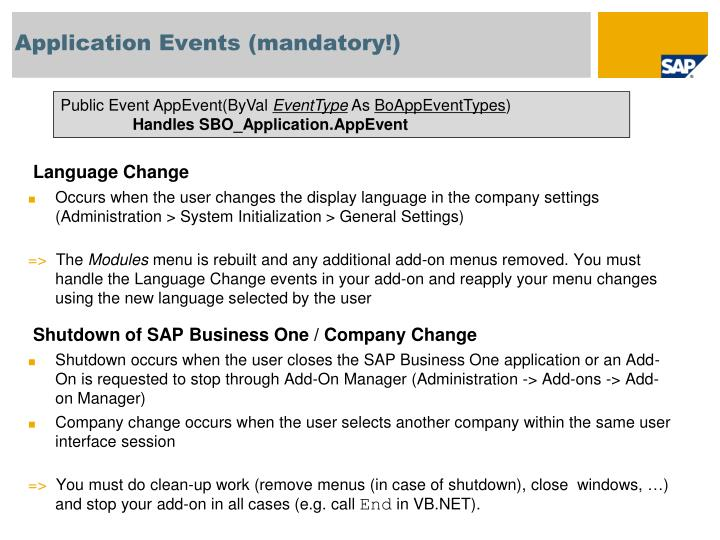 Application Events (mandatory!)
