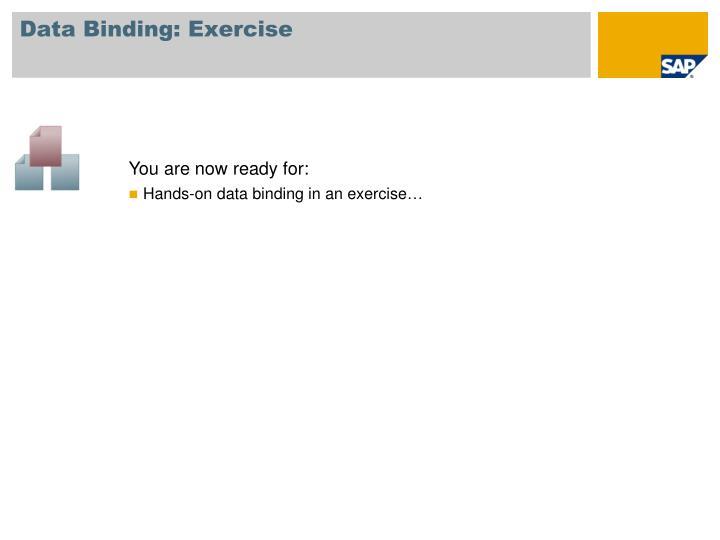 Data Binding: Exercise