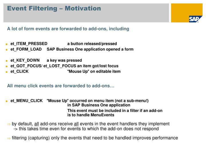 Event Filtering – Motivation