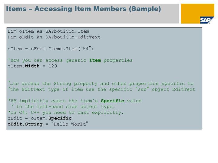 Items – Accessing Item Members (Sample)