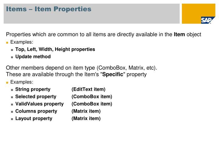 Items – Item Properties