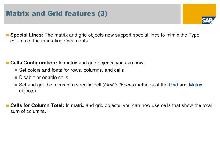 Matrix and Grid features (3)