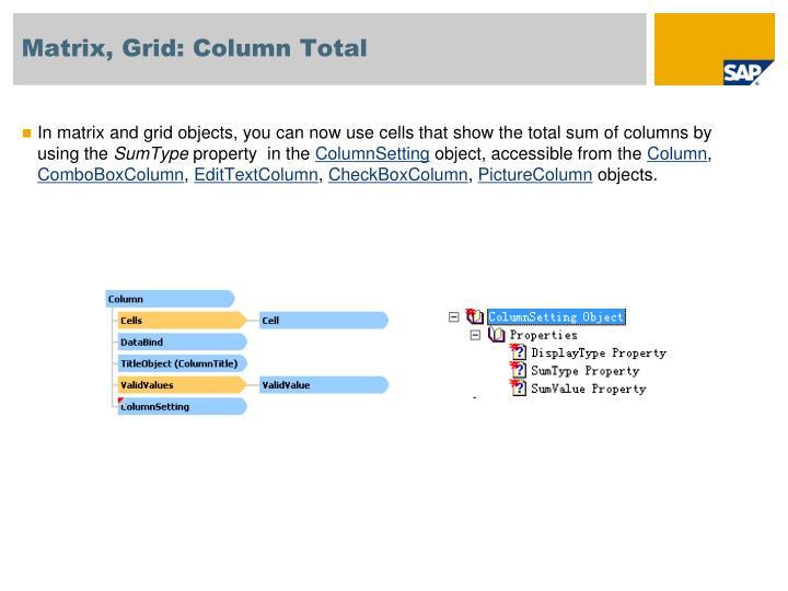 Matrix, Grid: Column Total