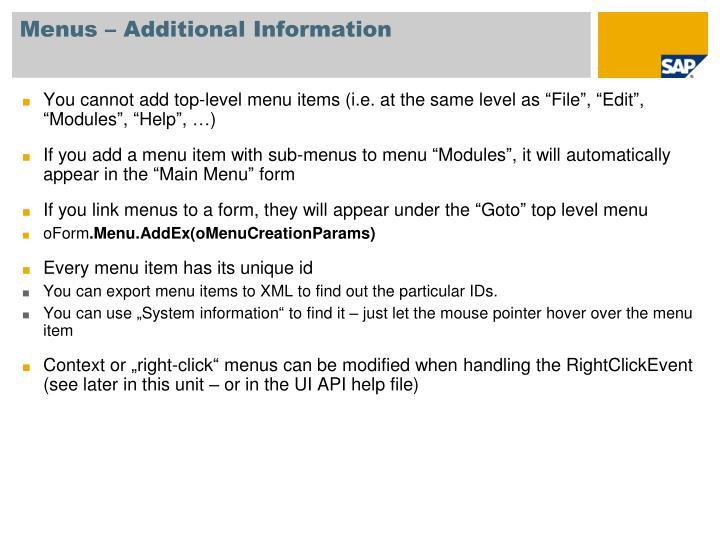 Menus – Additional Information