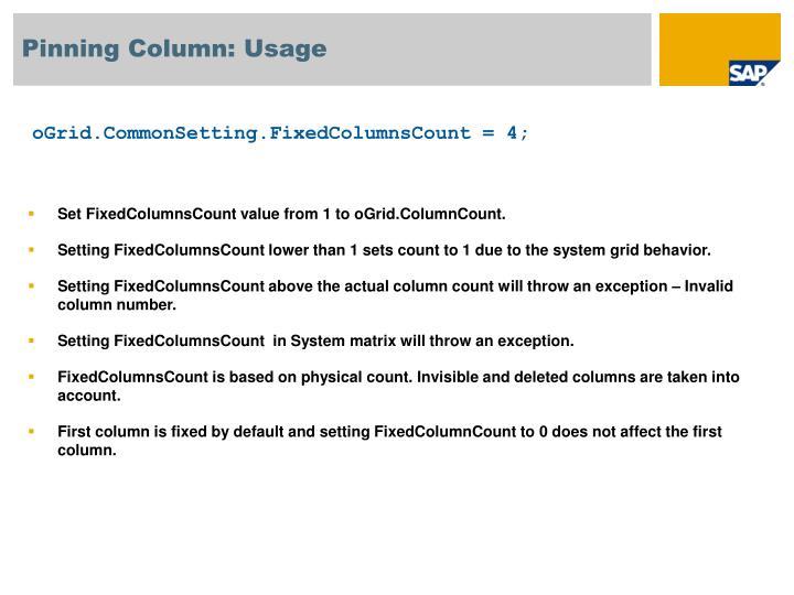 Pinning Column: Usage