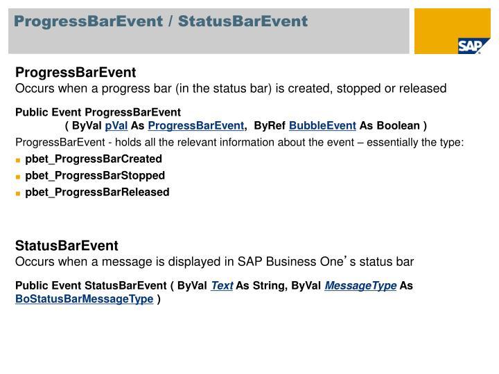 ProgressBarEvent / StatusBarEvent