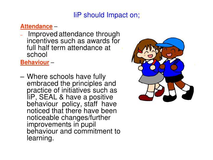 IiP should Impact on;