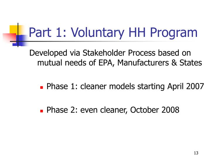 Part 1: Voluntary HH Program