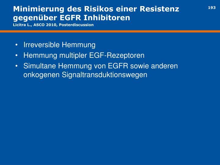 Minimierung des Risikos einer Resistenz gegenüber EGFR Inhibitoren