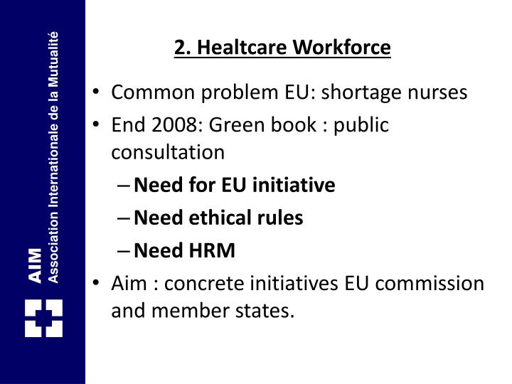 2. Healtcare Workforce