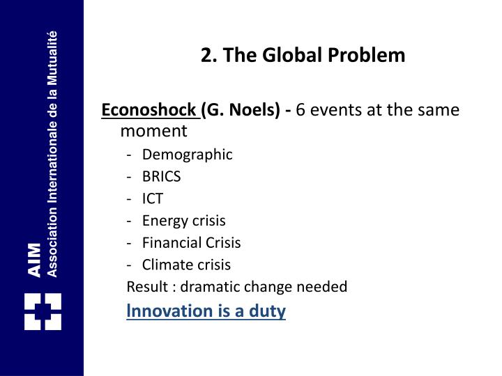 2. The Global Problem
