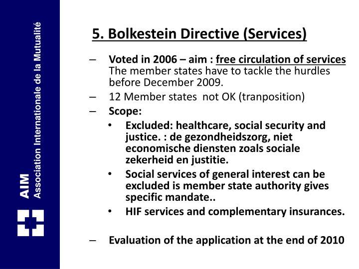 5. Bolkestein Directive (Services)