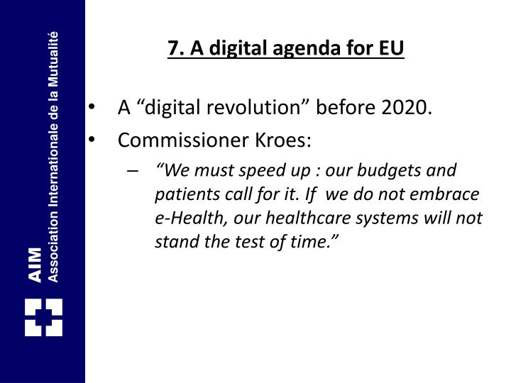 7. A digital agenda for EU